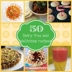 50 Delicious and Dairy Free Recipes -- many of these are gluten free and egg free as well.