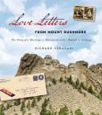 Love Letters from Mount Rushmore : the Story of a Marriage, a Monument, and a Moment in History by Richard Cerasani  #DOEbibliography