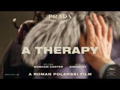 "PRADA presents ""A THERAPY"" / Directed by Roman Polanski, Starring Helena Bonham Carter, Ben Kingsley"