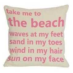 Take Me To The Beach Pillow