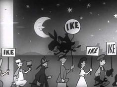 President Dwight D. Eisenhower was the first presidential candidate to use television advertisement. The clip, which aired in 1952, depicted a wide range of people – with differing professions -  showing their support for Eisenhower. The cartoon also featured a caricature of the soon-to-be Commander in Chief. Around this time, television began playing a large part in American politics.
