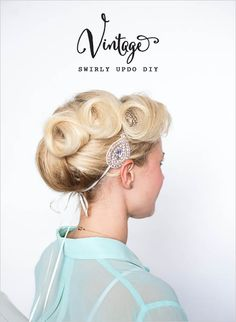 vintage diy updo tutorial #diy #updo #weddingchicks http://www.weddingchicks.com/2014/03/21/swirly-hair-updo/
