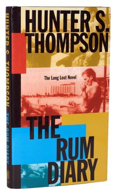 GRAE New York's Guide to Summer 2012: The Rum Diary by Hunter S. Thompson