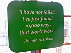 Thomas Edison Quote from CT Science Center