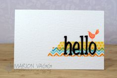 Hello birdie. Again with the washi tape strips.