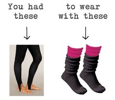 """50 Signs That You Grew Up In The 90's . . . though I've never heard them called """"hook leggings."""" Stirrup pants - that's what I grew up with."""