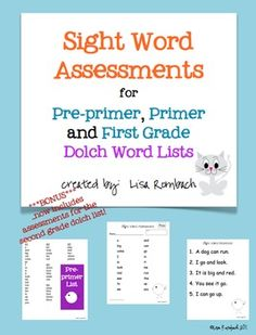 23 Sight Word Assessments (Dolch Lists) for Grades K-1 Includes pre-primer, primer and first grade lists.  (bonus - second grade lists now included) $