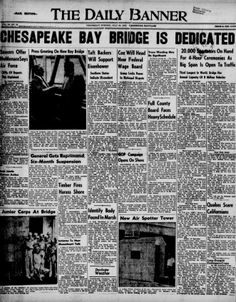 From the Cambridge Daily Banner, July 30, 1952, the day the Chesapeake Bay Bridge opened.