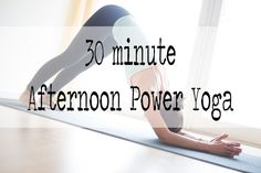 Pin it! 30 minute afternoon power yoga with playful sequencing.