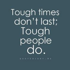 . move forward, life quotes, stay strong, man up, motivational quotes, inspirational quotes, tough time, true stories, tough peopl