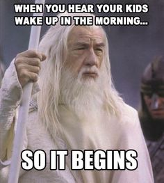 Every morning!! Baha