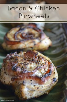 Bacon  & Chicken Pinwheels ~ This is perfect for this summer!!