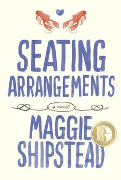 Maggie Shipstead's Seating Arrangements is a stunning debut, an irresistible social satire that is also an unforgettable meditation on the persistence of hope, the yearning for connection, and the promise of enduring love. Release date 6/12