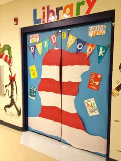 Dr. Seuss Decor for my library doors....words cannot describe my love for this! the doors, dr seuss decorations, front doors, drseuss, door decor, book, librari, dr suess, dr. seuss decorations