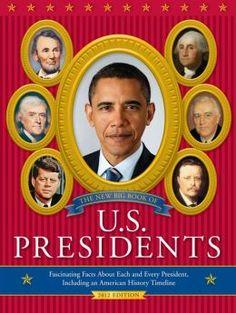 Davis, T. (2013). The new big book of U.S. Presidents. Philadelphia, PA: Running Press Kids.