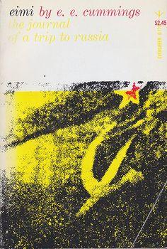 Eimi by E.E. Cummings. Grove Press, Evergreen paperback (E-113), 1958. Cover design by Roy Kuhlman. www.roykuhlman.com