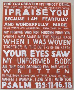 Psalm 139:13-16,18
