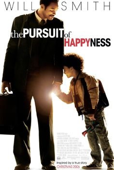 """""""The Pursuit of Happyness"""", 2006 ~  a great movie about a great man, Chris Gardner (starring Will & Jaden Smith)."""