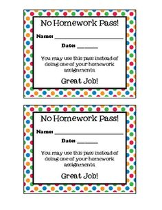 A simple no-homework pass to give out to students.  Name and date can be written in. ...