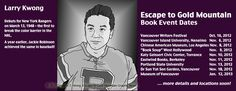 Full list of events for graphic novelist David H.T. Wong, author of ESCAPE TO GOLD MOUNTAIN.
