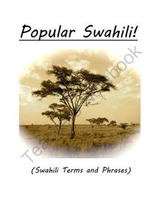 "Africa Swahili from Laila_Camacho on TeachersNotebook.com -  (9 pages)  - You are considering an outing in the scorchingly hot desert plains of Ethiopia. What better time than this to brush up on your ""Popular Swahili?!"""