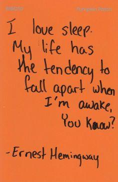 I love sleep.