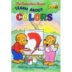 The Berenstain Bears Learn About Colors