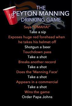 The Peyton Manning drinking game