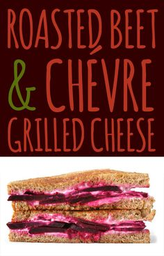 Roasted beet and grilled cheese sandwich.  I.Love.Beets!
