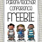 Parent/Teacher Conference Freebie