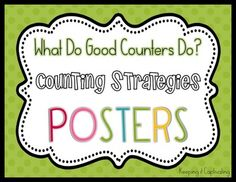 What Do Good Counters Do? {Counting Strategies Posters}