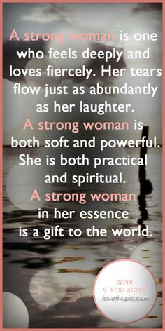 A strong woman quotes quote truth inspirational strong wisdom inspiration strong woman girly quotes  positive quotes