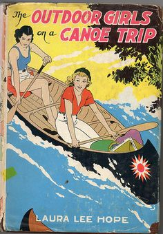 The Outdoor Girls on a Canoe Trip, by Laura Lee Hope