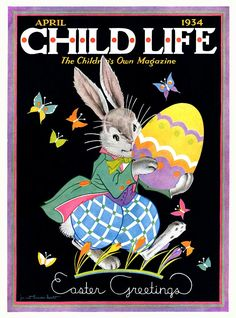 The lovely Easter themed April 1934 cover of Child Life magazine. #1930s #vintage #Easter