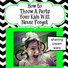 How to throw a low cost party you will never forget - Shaving Cream Wars