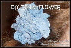 Blue Eyed Beauty Blog: DIY Denim Flower