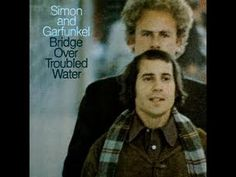 ▶ Simon and Garfunkel - Bridge over Troubled Water (Full Album) - YouTube