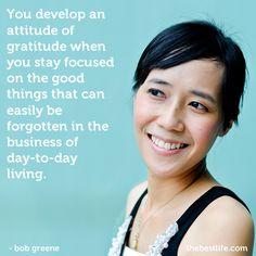 Bob Greene offers words of wisdom on developing an attitude of gratitude.