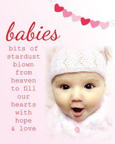 babies = stardust.  www.facebook.com/MeYouEvie