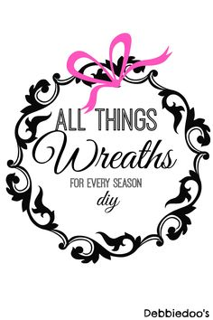 All things #diy wreaths for every season, for every reason. #burlap, #grapevine, twig, #spraypaint.