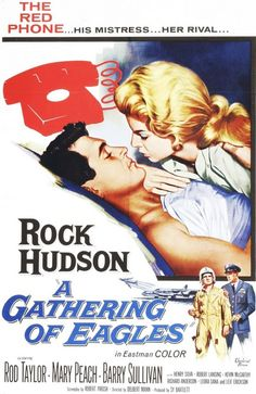 A Gathering of Eagles - USA (1963) Director: Delbert Mann