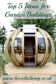 Great ideas for garden buildings! I so want one of these summerhouse pods!!