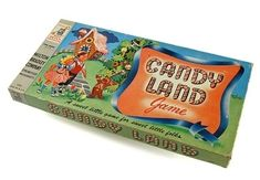 Of course we had Candyland