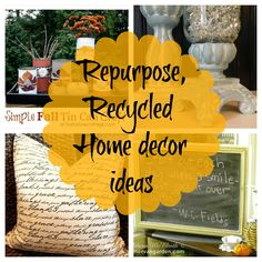 #Repurposed #recycled home. 10+ easy diy projects