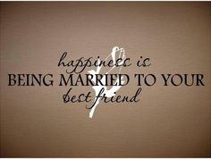 quotes true friends, quotes for the husband, quotes love husband, quotes for amazing husbands, husband best friend quotes