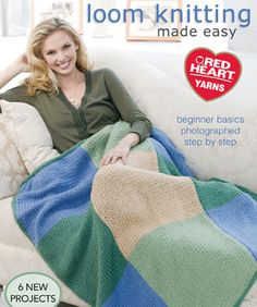 Loom Knitting Made Easy Instruction and Pattern Book