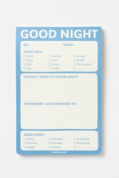 Good Night Notepad -- 60 pages -- $7.50 -- Set your little one on the path to journal keeping with this cute tablet, printed with helpful fill-in-the-blanks and check boxes to get the reflection started.
