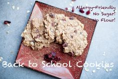 Back to School Clean Eating Cookies: No Flour, No Sugar, but super fun and tasty! Make them just about any way you like!