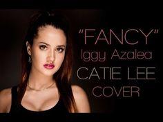 """""""Fancy"""" (Iggy Azalea) Catie Lee Cover - YouTube"""
