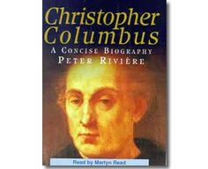 Christopher Columbus: A Concise Biography (Audio Cassette) by Peter Riviere, Martyn Read. Columbus Day books for children.